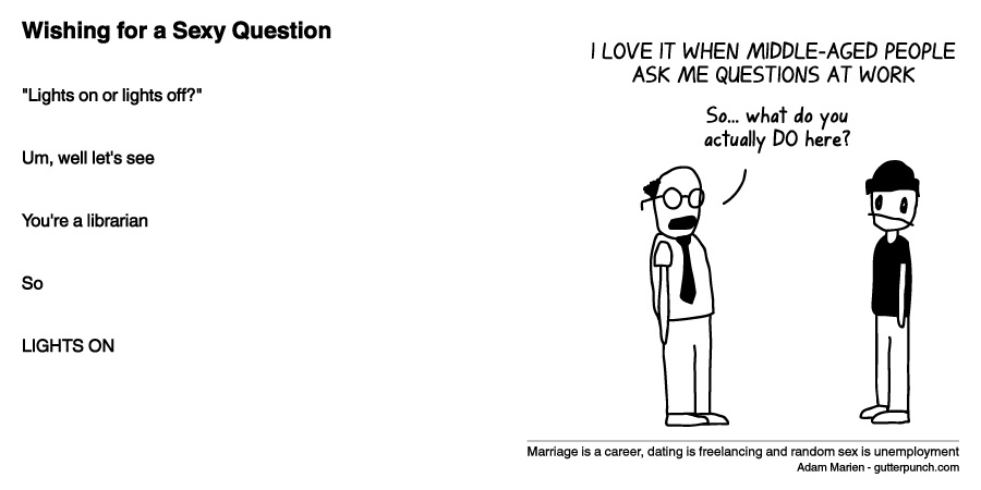 xkcd dating a librarian Intj females, how is dating an intj male there can be a certain sexy librarian quality that might apply at times or if you're a follower of xkcd.