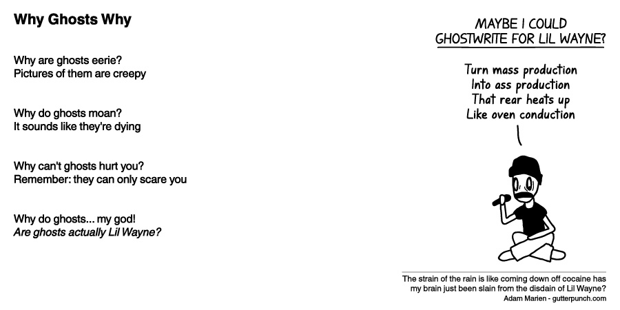 Why Ghosts Why