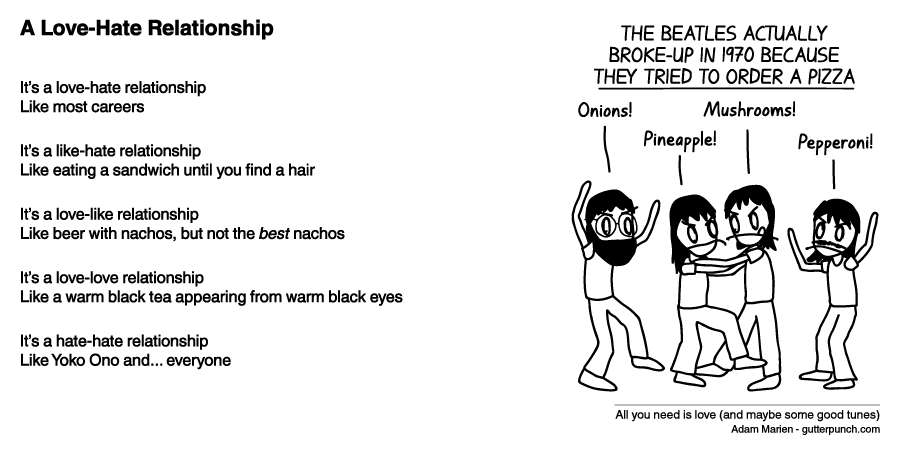 A Love-Hate Relationship